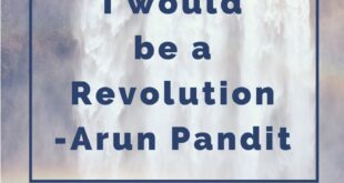 Quote One Day I would be a Revolution by Arun Pandit Quote One Day I would be a Revolution by Arun Pandit