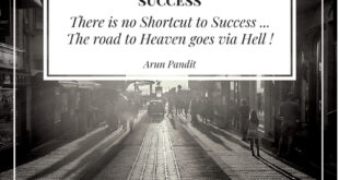 Quote on Road to Success & Hell by Arun Pandit Quote on Road to Success Hell by Arun Pandit