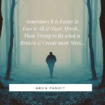 Quote on the Death & Dreams by Arun Pandit Quote on a Fresh Start by Arun Pandit
