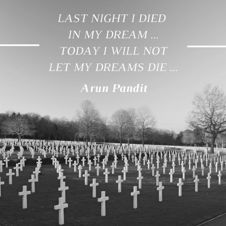 Quote on the Death & Dreams by Arun Pandit Quote on the Death of Dreams by Arun Pandit