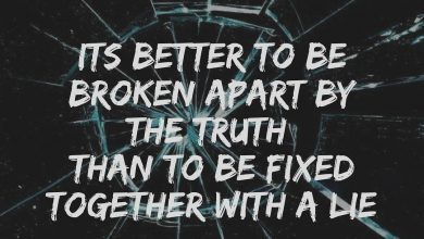 Photo of Quote on Truth , Lies & being broken by Arun Pandit