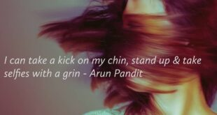 Quote on Stubborn heart & Dont Give Up Attitude by Arun Pandit Arun Pandit Quote on Selfies and Grin