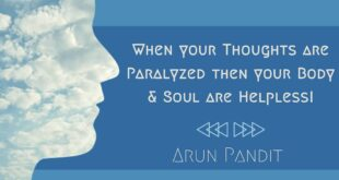 Quote on Paralysis of the mind by Arun Pandit Quote on Paralysis of the mind by Arun Pandit