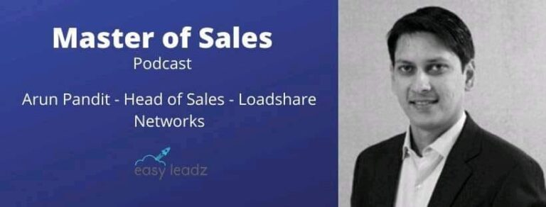 Arun Pandit Featured on EasyLeadz Masters of Sales Podcast by Nitin Bajaj Arun Pandit Masters of Sales Podcast EasyLeadz Nitin Bajaj