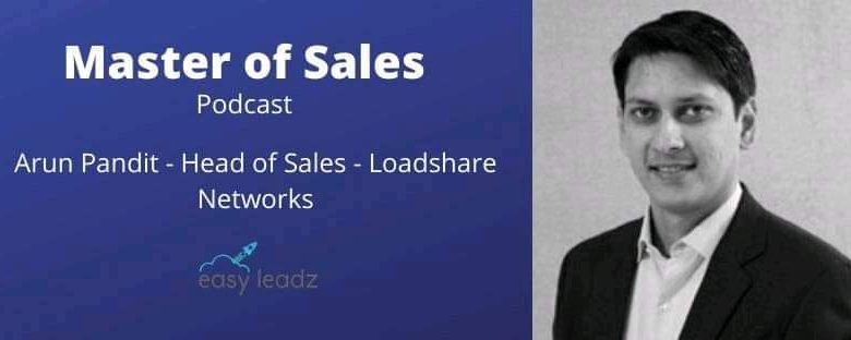 Photo of Arun Pandit Featured on EasyLeadz Masters of Sales Podcast by Nitin Bajaj