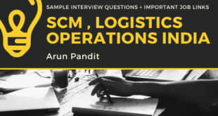 Interview Questions for Operations , Logistics , SCM related profiles & 50+ Job Links Logistics SCm Operations Jobs Interview Questions
