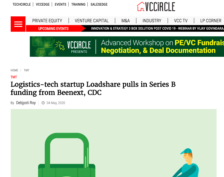 Logistics Startup Loadshare Networks raises Rs 100 Cr in Series B Funding Series B Funding VC circle Media Coverage