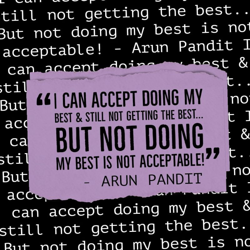 Quote on doing my best by Arun Pandit