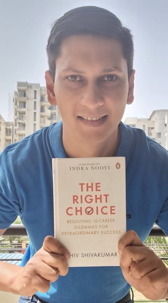 The Right Choice by Shiv Shivakumar : Book Review The right Choice Book By Shiv Shivakumar sir