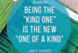 Quote on the Kind one by Arun Pandit