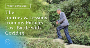 The Journey & Lessons from my Fathers Lost Battle with Covid 19